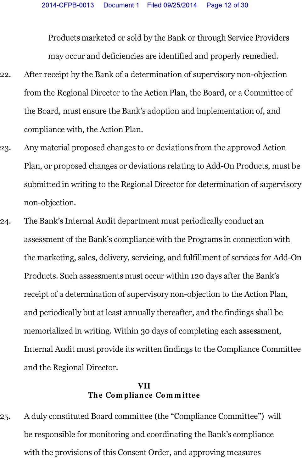 implementation of, and compliance with, the Action Plan. 23.