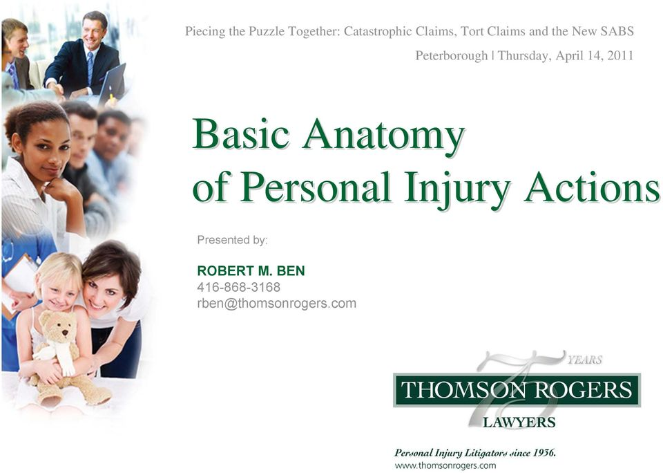 14, 2011 Basic Anatomy of Personal Injury Actions