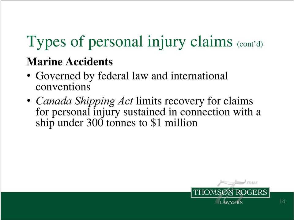 Shipping Act limits recovery for claims for personal injury
