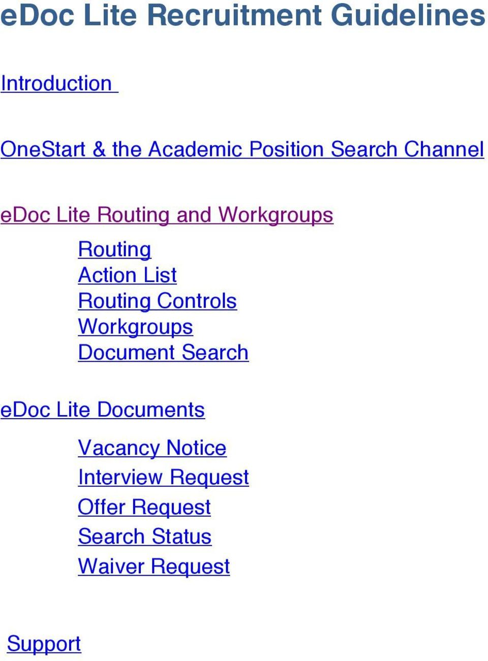 Ruting Cntrls Wrkgrups Dcument Search edc Lite Dcuments Vacancy
