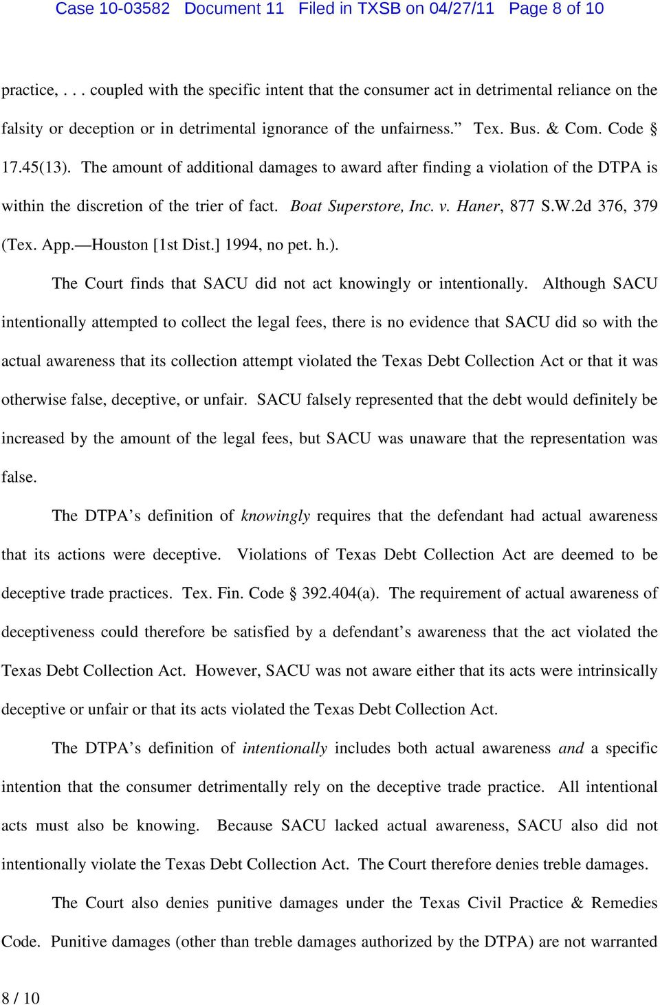 The amount of additional damages to award after finding a violation of the DTPA is within the discretion of the trier of fact. Boat Superstore, Inc. v. Haner, 877 S.W.2d 376, 379 (Tex. App.