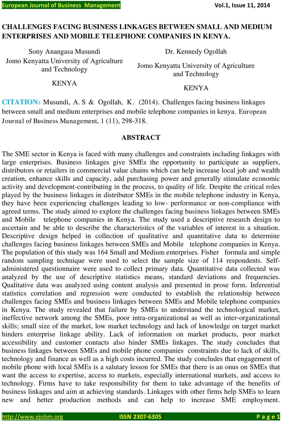 Challenges facing business linkages between small and medium enterprises and mobile telephone companies in kenya. European Journal of Business Management, 1 (11), 298-318.