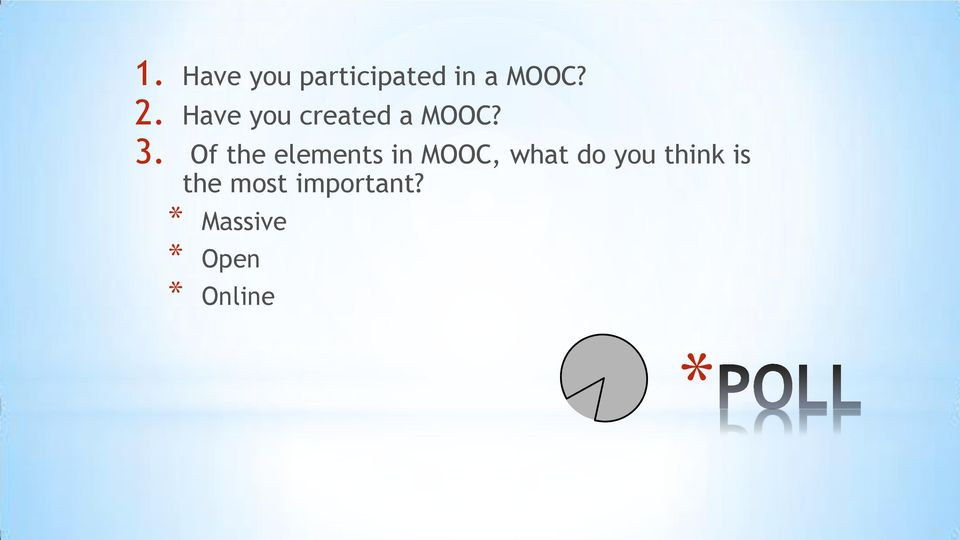 Of the elements in MOOC, what do you