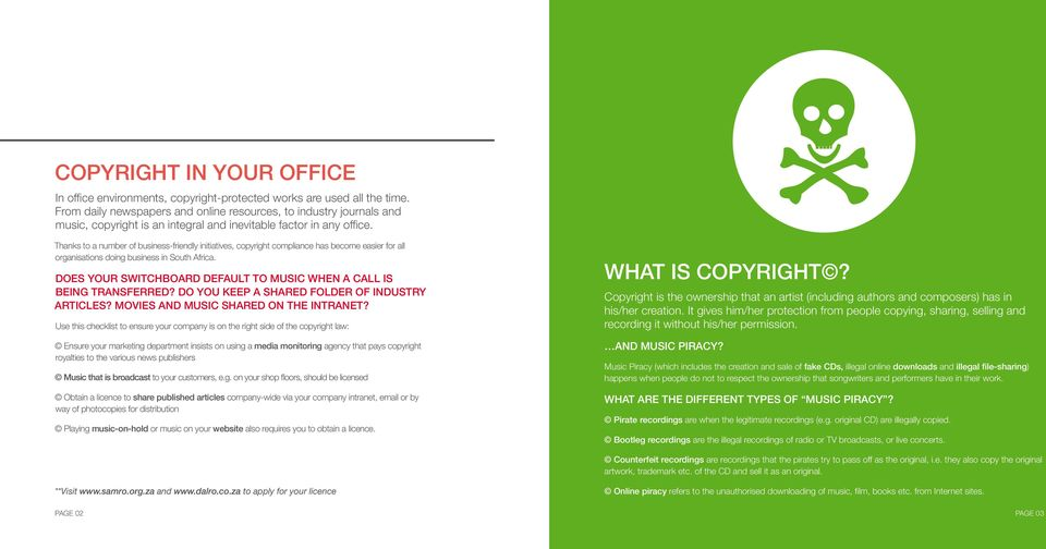 Thanks to a number of business-friendly initiatives, copyright compliance has become easier for all organisations doing business in South Africa.
