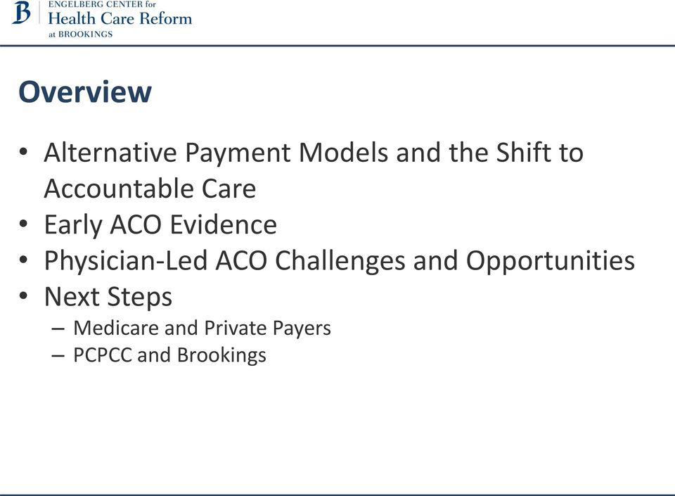 Physician-Led ACO Challenges and Opportunities