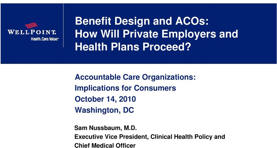 Accountable Care Organizations: Implications for Consumers