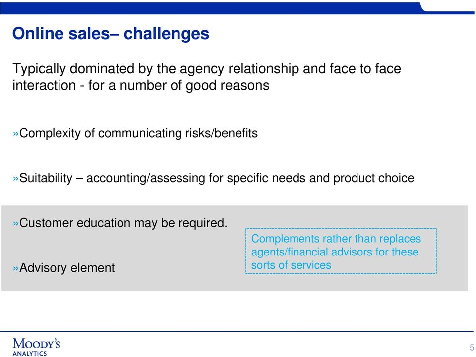 risks/benefits»suitability accounting/assessing for specific needs and product choice»customer