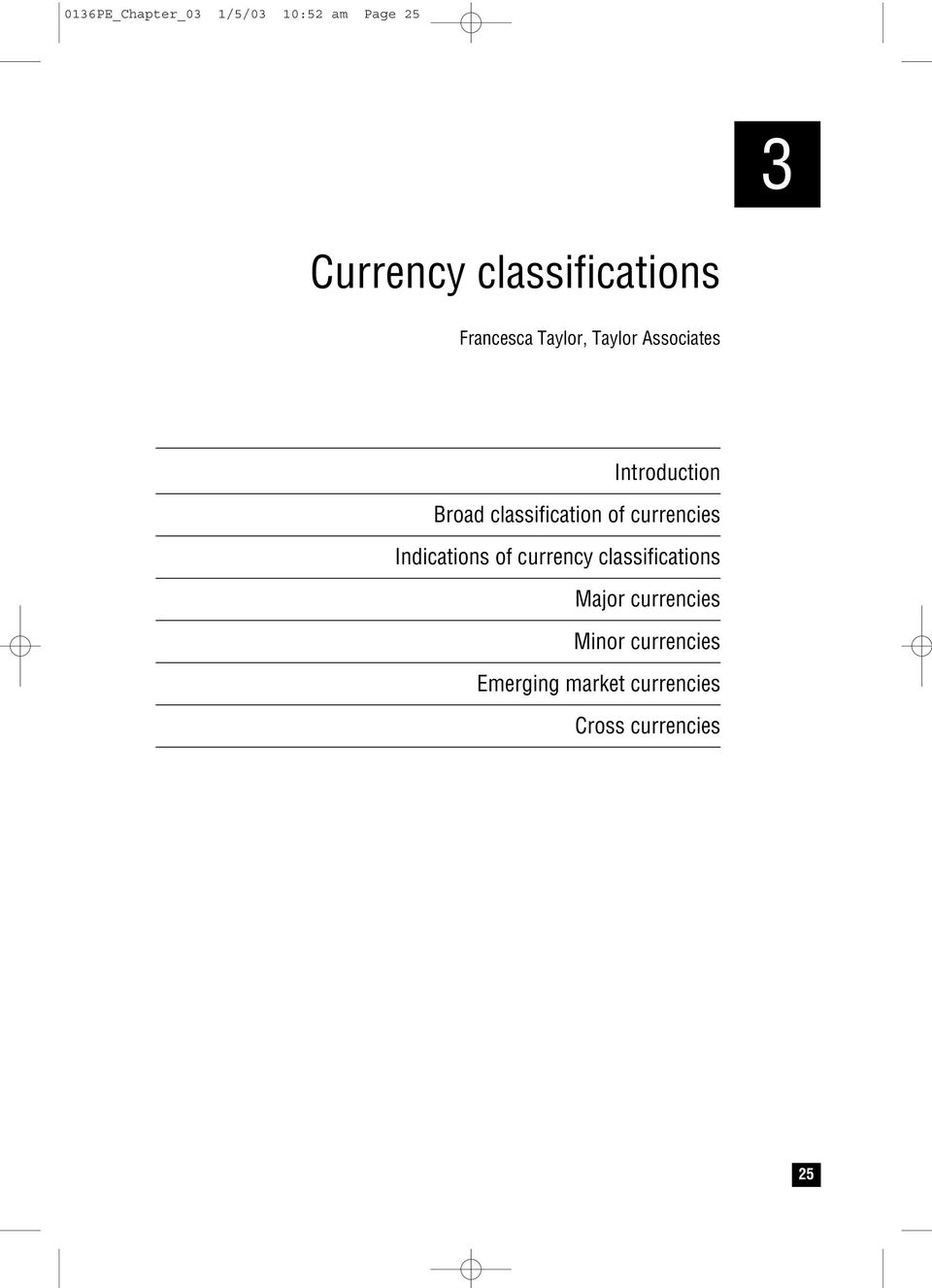 classification of currencies Indications of currency classifications