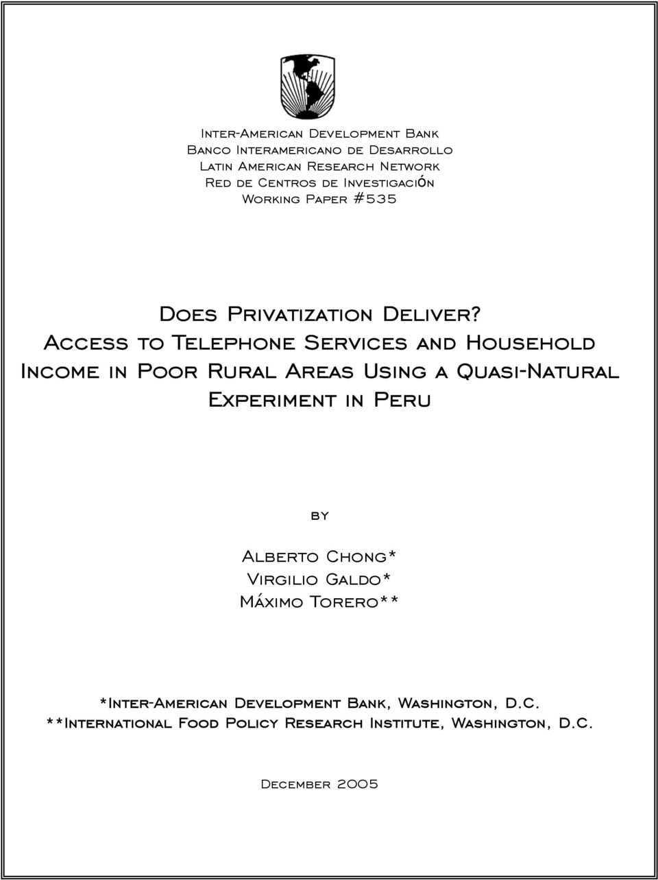 Access to Telephone Services and Household Income in Poor Rural Areas Using a Quasi-Natural Experiment in Peru by