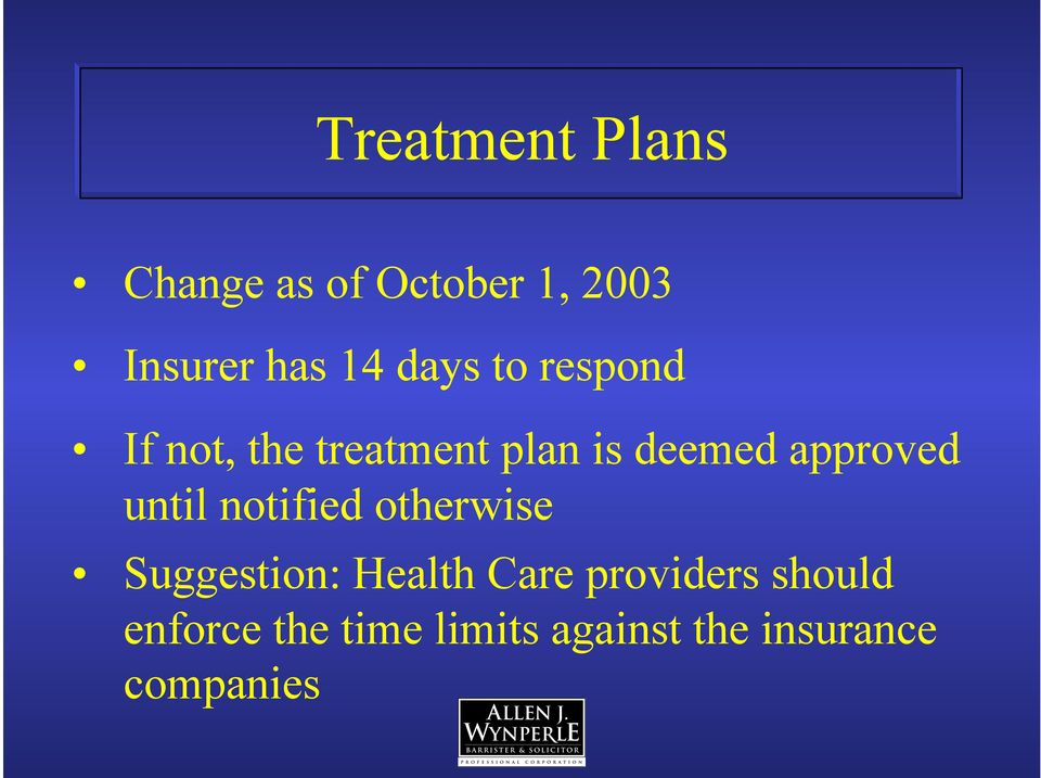 approved until notified otherwise Suggestion: Health Care