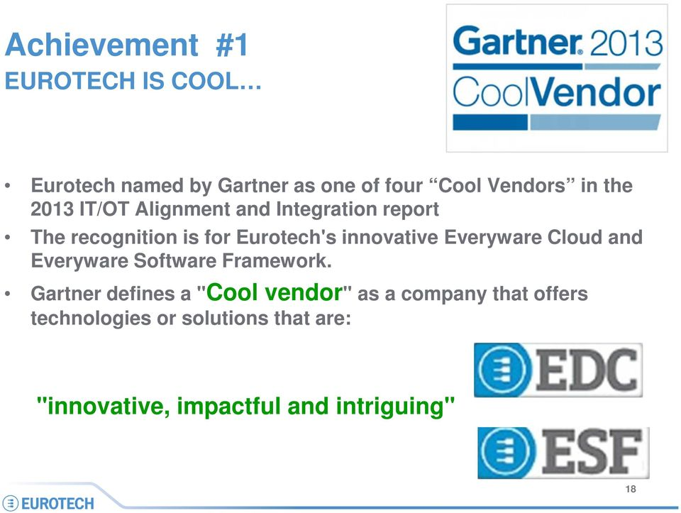 innovative Everyware Cloud and Everyware Software Framework.