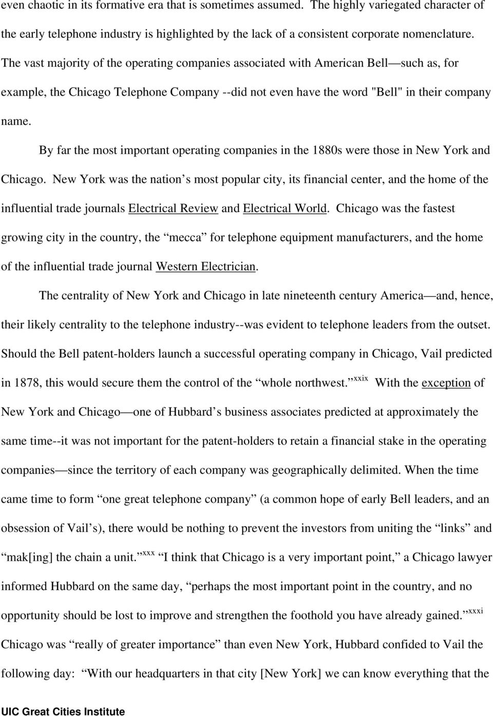 By far the most important operating companies in the 1880s were those in New York and Chicago.
