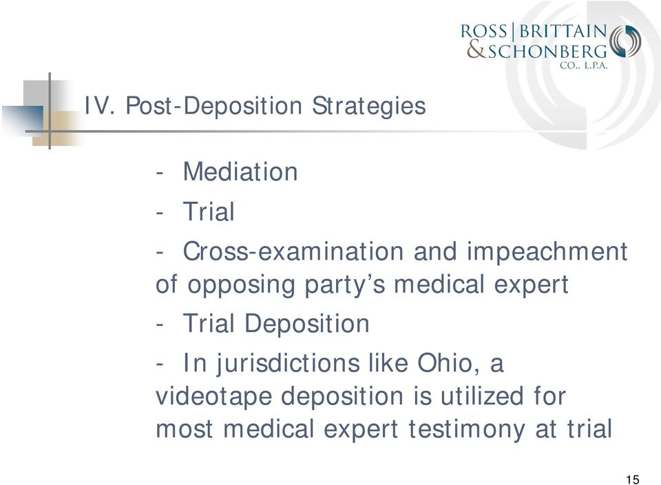 expert - Trial Deposition - In jurisdictions like Ohio, a