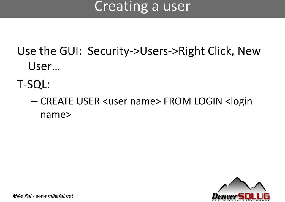 New User T-SQL: CREATE USER