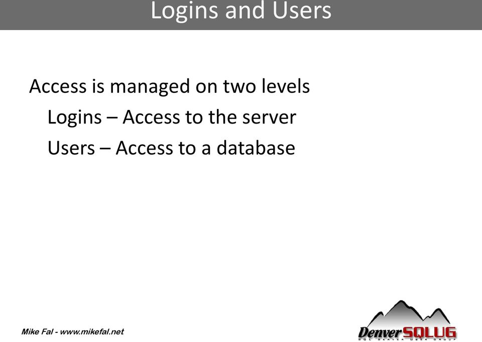 Logins Access to the