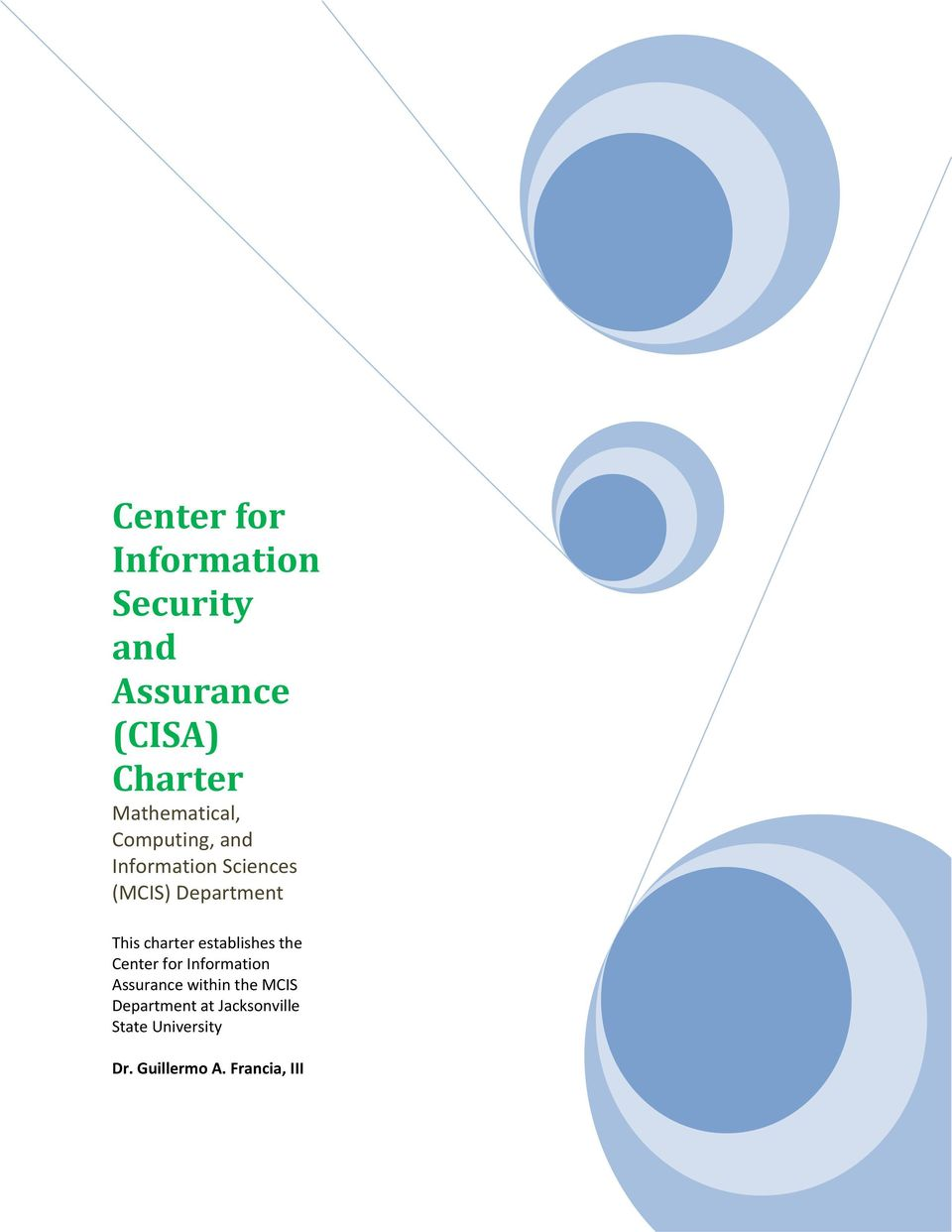 This charter establishes the Center for Information Assurance within