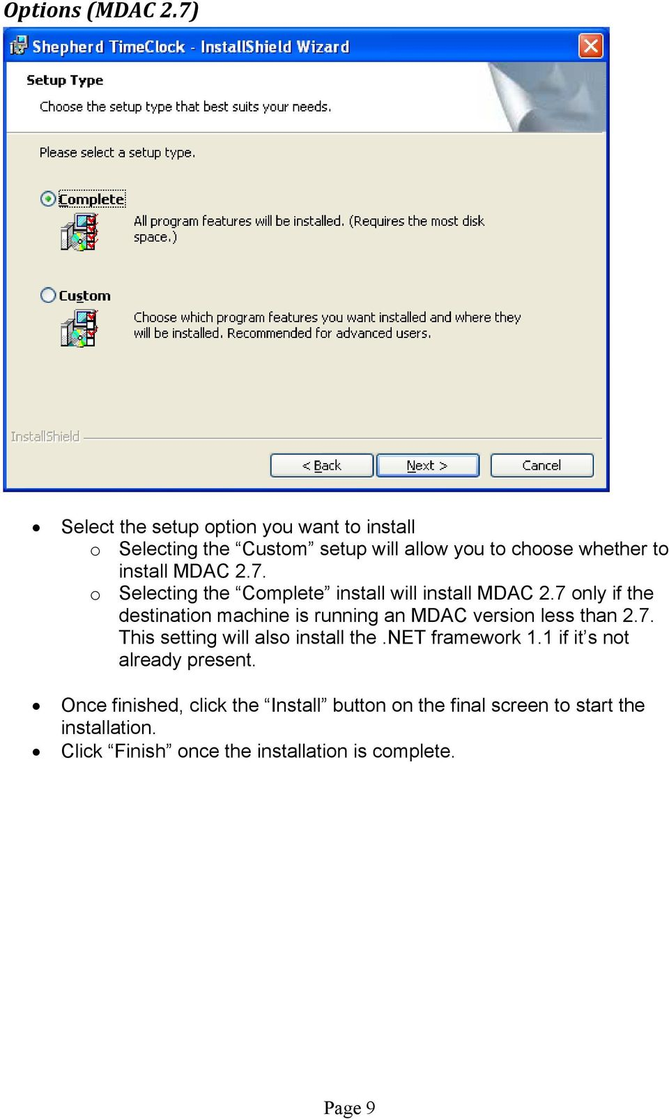 2.7. o Selecting the Complete install will install MDAC 2.