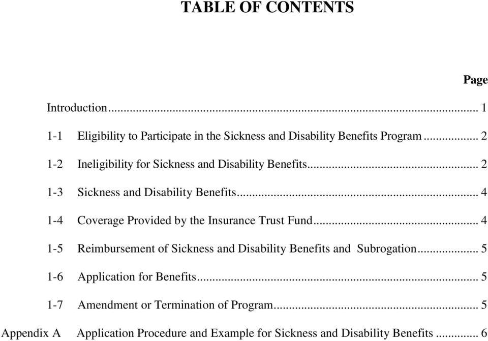 .. 4 1-4 Coverage Provided by the Insurance Trust Fund... 4 1-5 Reimbursement of Sickness and Disability Benefits and Subrogation.