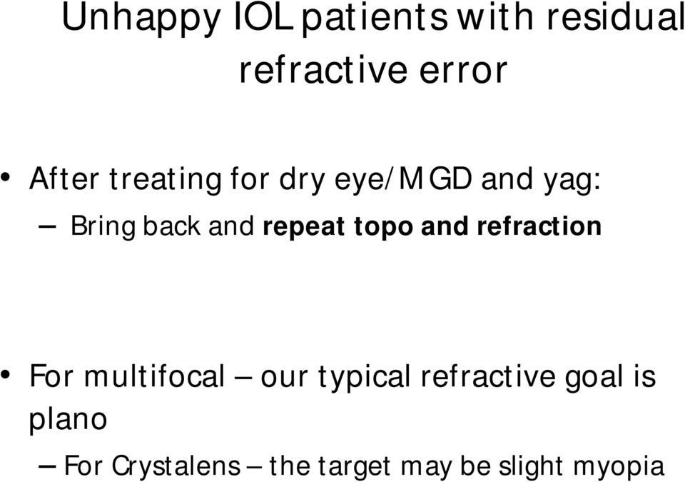 topo and refraction For multifocal our typical refractive