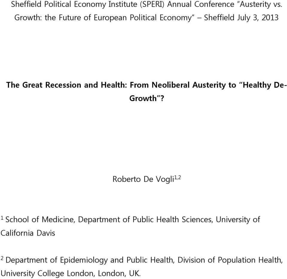 Neoliberal Austerity to Healthy De- Growth?