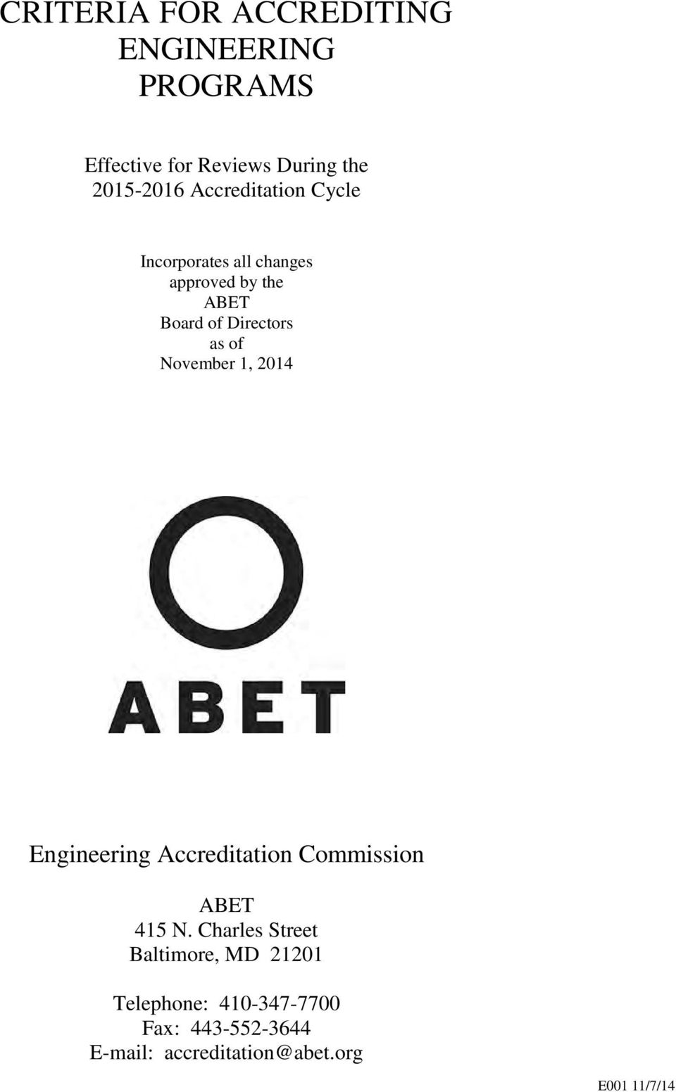 November 1, 2014 Engineering Accreditation Commission ABET 415 N.