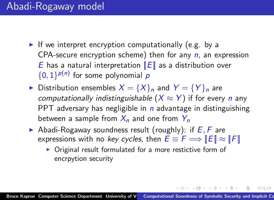 by a CPA-secure encryption scheme) then for any n, an expression E has a natural interpretation [ E ] as a distribution over {0, 1} p(n) for some polynomial