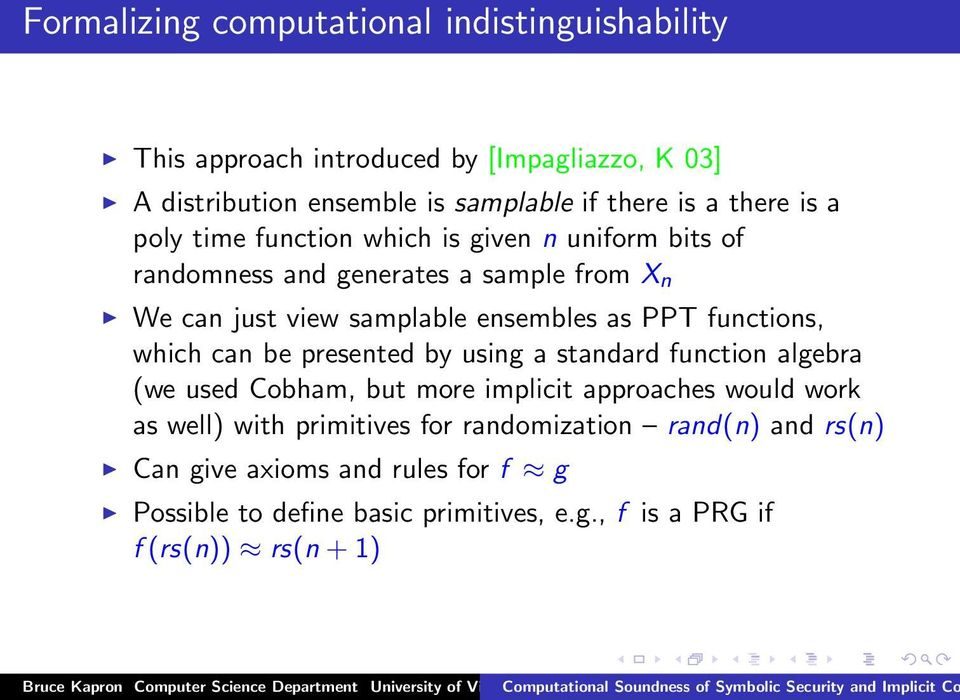 PPT functions, which can be presented by using a standard function algebra (we used Cobham, but more implicit approaches would work as well) with