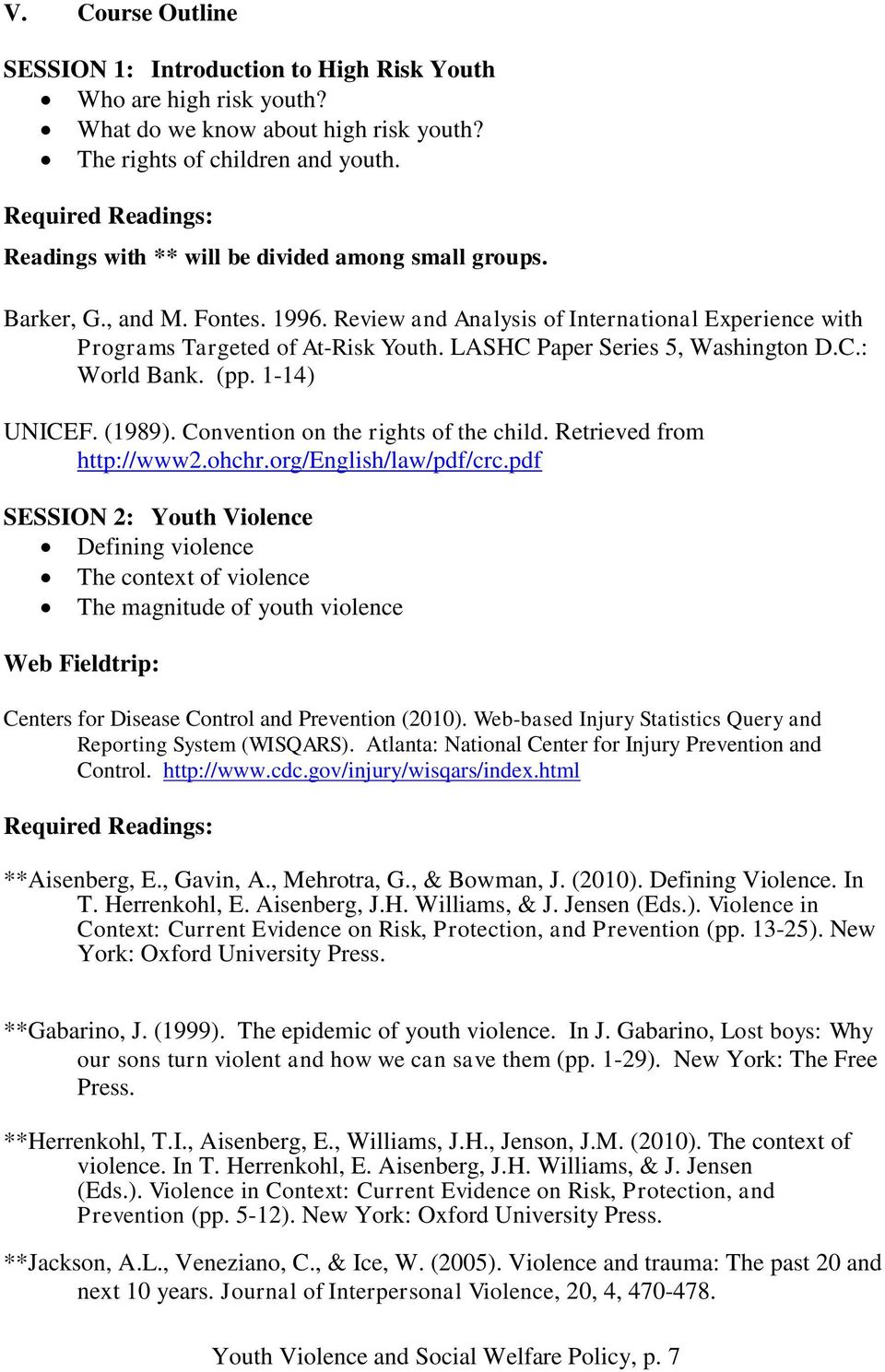 LASHC Paper Series 5, Washington D.C.: World Bank. (pp. 1-14) UNICEF. (1989). Convention on the rights of the child. Retrieved from http://www2.ohchr.org/english/law/pdf/crc.
