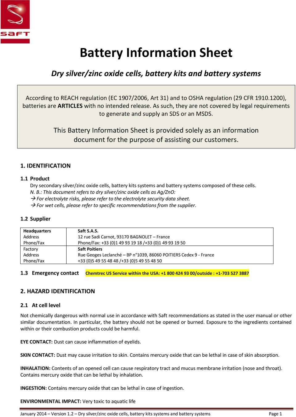 This Battery Information Sheet is provided solely as an information document for the purpose of assisting our customers. 1. IDENTIFICATION 1.