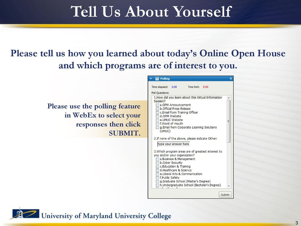 programs are of interest to you.