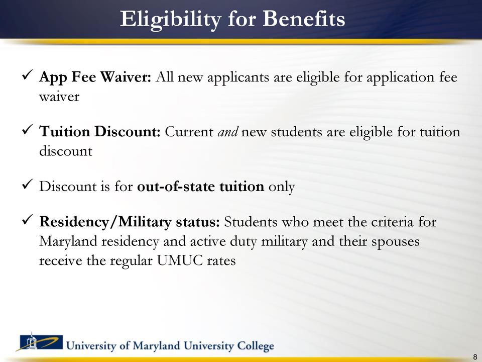 Discount is for out-of-state tuition only Residency/Military status: Students who meet the