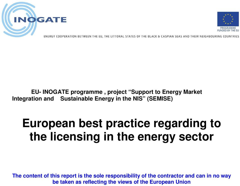 licensing in the energy sector The content of this report is the sole
