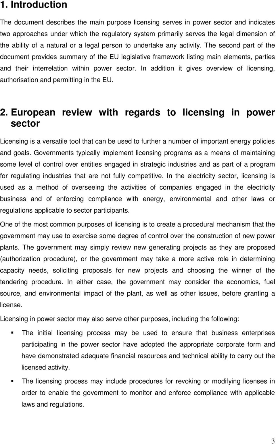 The second part of the document provides summary of the EU legislative framework listing main elements, parties and their interrelation within power sector.