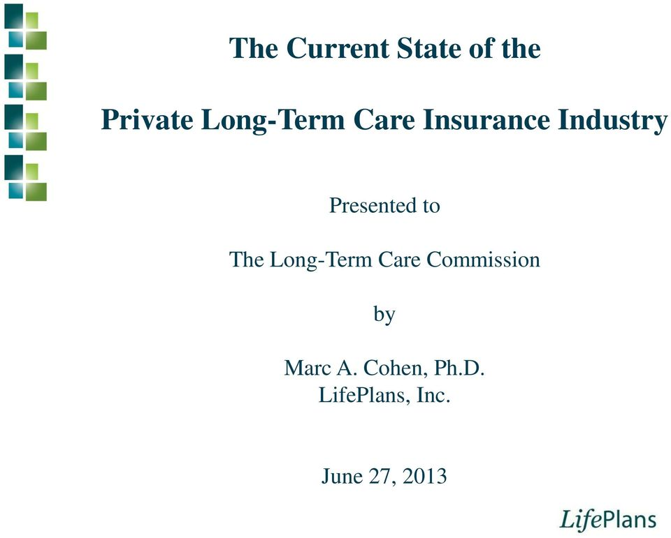 Presented to The Long-Term Care