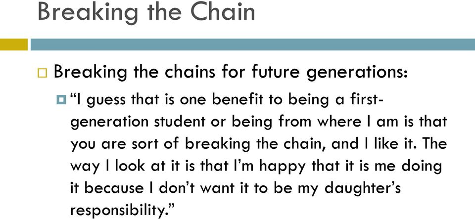 are sort of breaking the chain, and I like it.