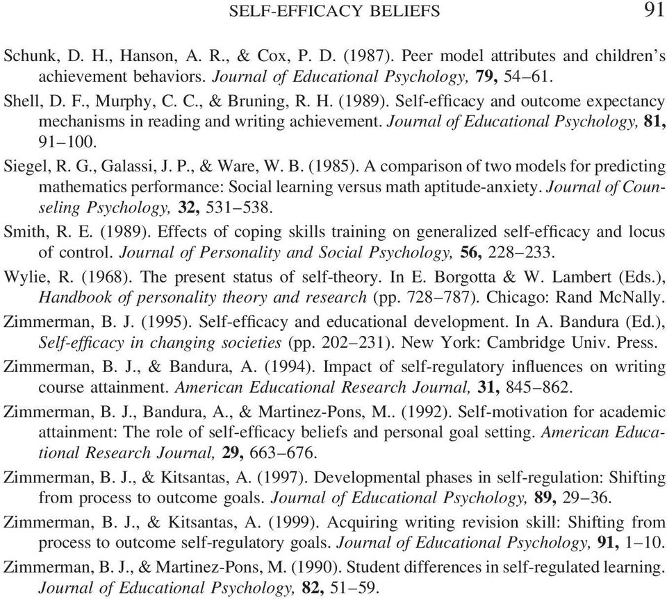 P., & Ware, W. B. (1985). A comparison of two models for predicting mathematics performance: Social learning versus math aptitude-anxiety. Journal of Counseling Psychology, 32, 531 538. Smith, R. E.