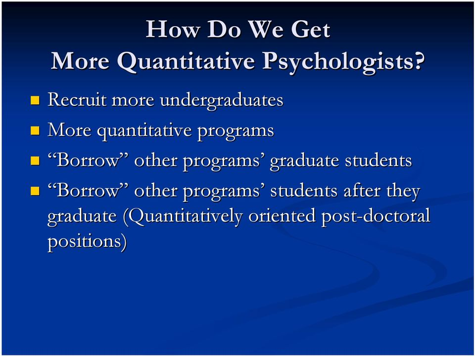 Borrow other programs graduate students Borrow other