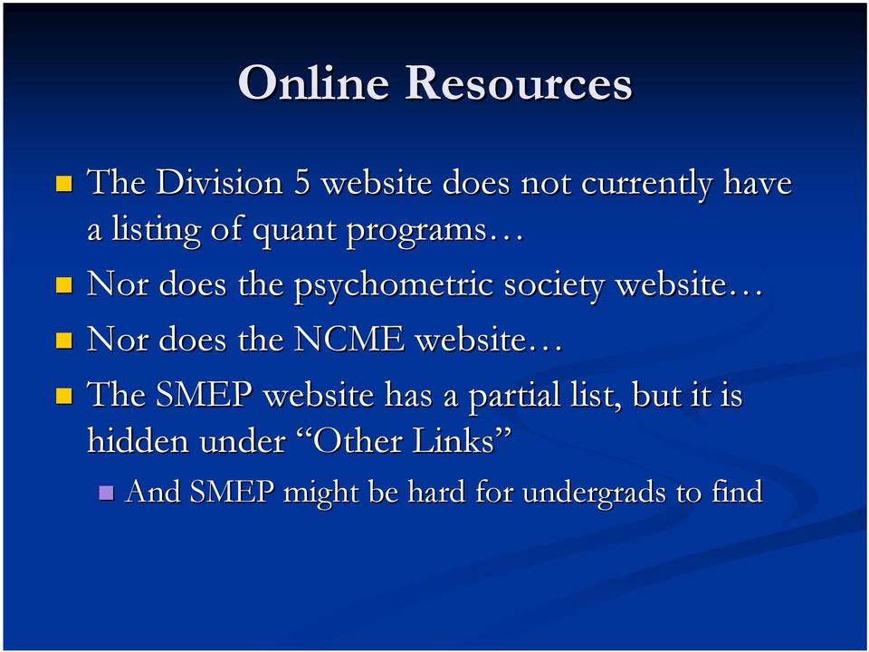 Nor does the NCME website The SMEP website has a partial list, but it