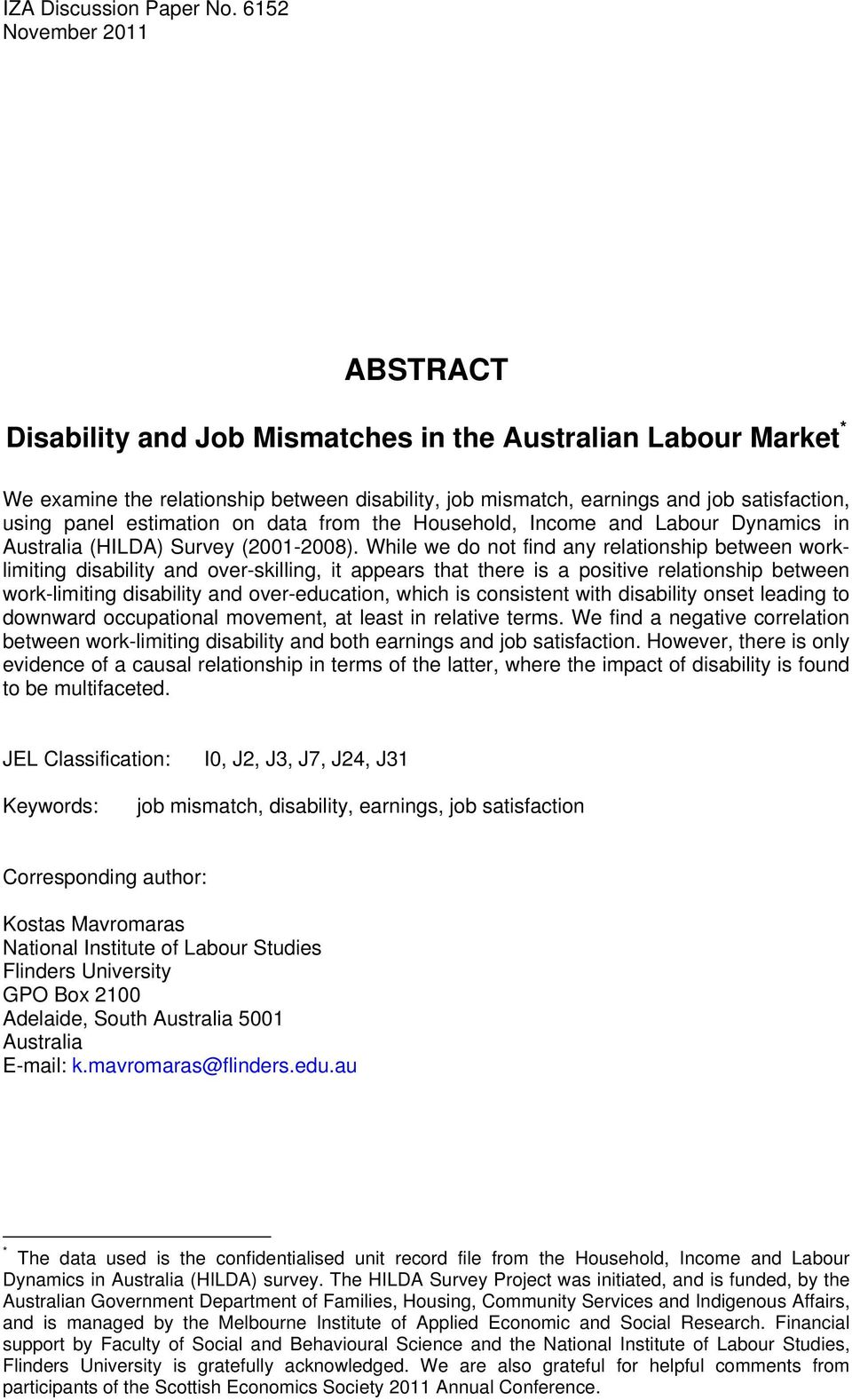 estimation on data from the Household, Income and Labour Dynamics in Australia (HILDA) Survey (2001-2008).
