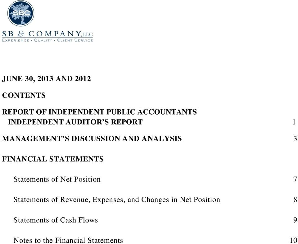 STATEMENTS Statements of Net Position 7 Statements of Revenue, Expenses, and