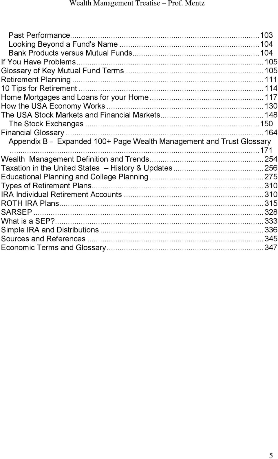 .. 150 Financial Glossary... 164 Appendix B - Expanded 100+ Page Wealth Management and Trust Glossary... 171 Wealth Management Definition and Trends.