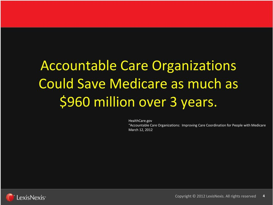 gov Accountable Care Organizations: Improving Care