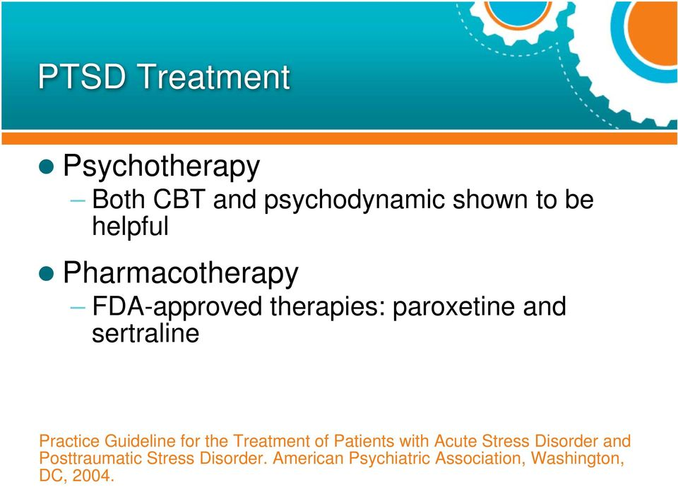 Guideline for the Treatment of Patients with Acute Stress Disorder and