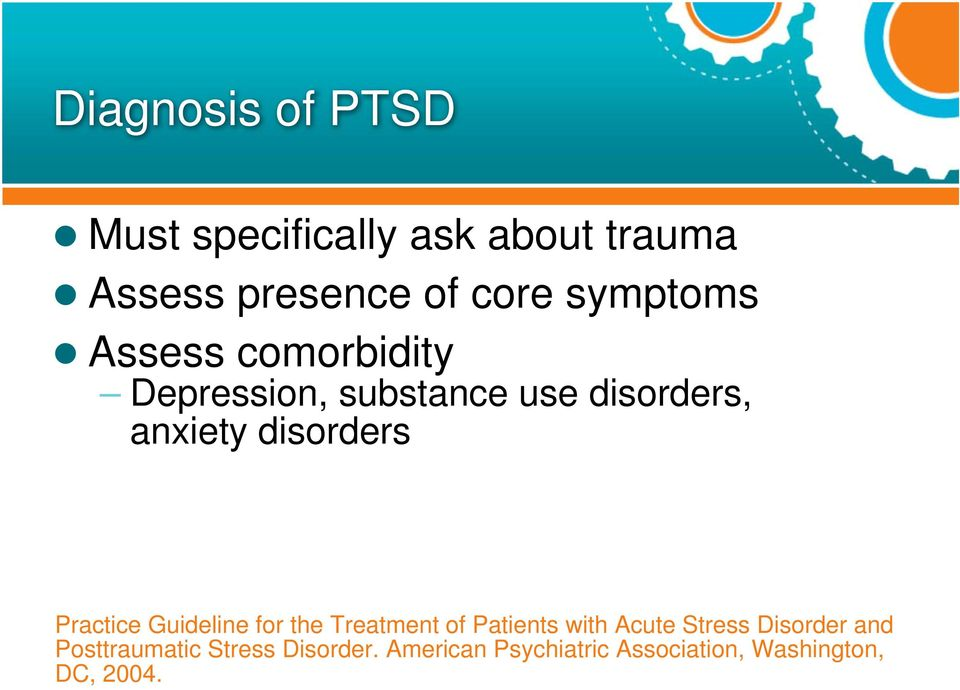 disorders Practice Guideline for the Treatment of Patients with Acute Stress