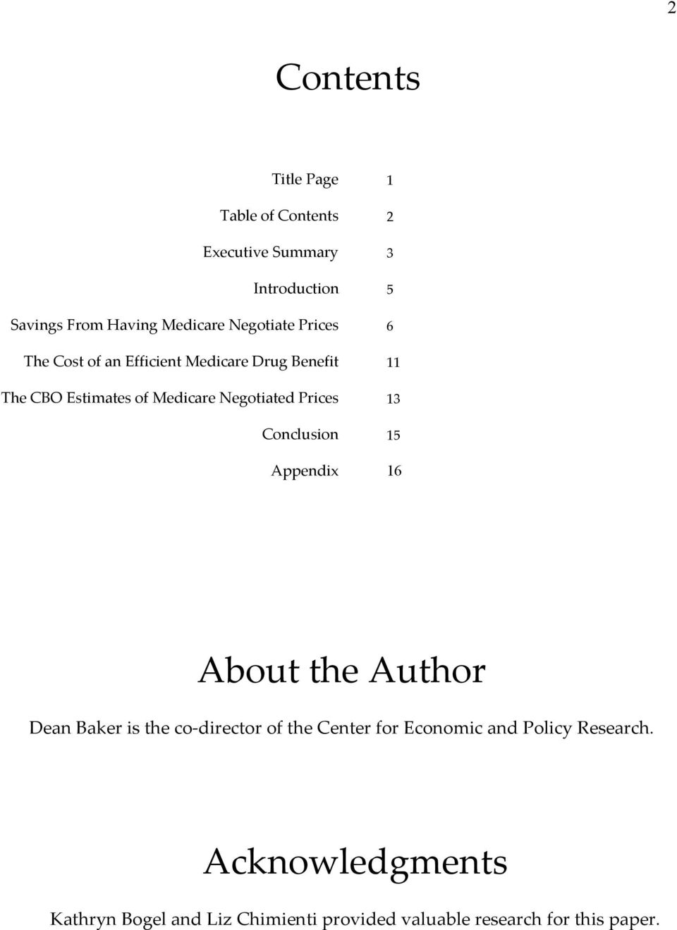 Conclusion Appendix 1 2 3 5 6 11 13 15 16 About the Author Dean Baker is the co-director of the Center for