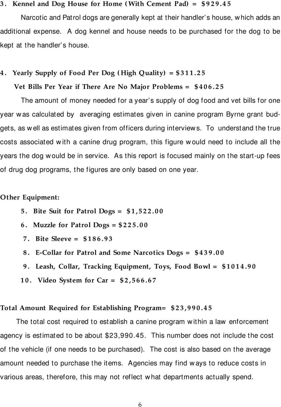 25 Vet Bills Per Year if There Are No Major Problems = $406.