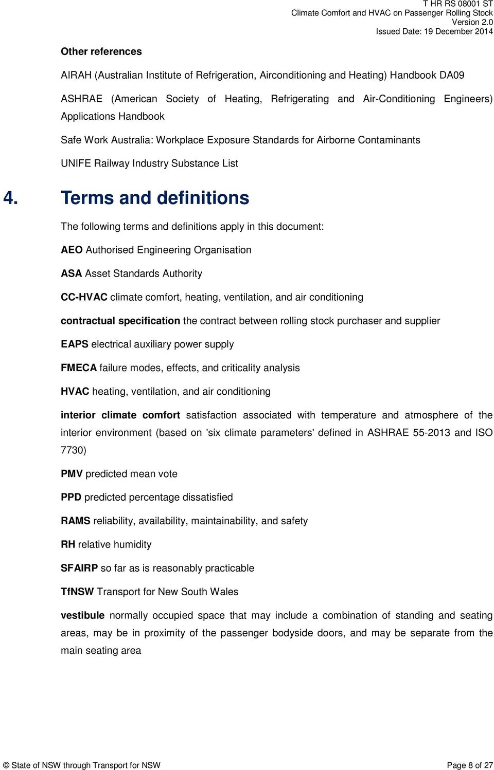 Terms and definitions The following terms and definitions apply in this  document: AEO Authorised Engineering