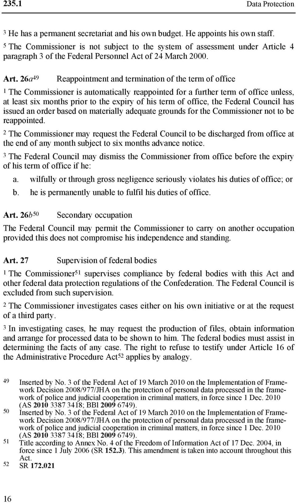 cle 4 paragraph 3 of the Federal Personnel Act of 24 March 2000. Art.