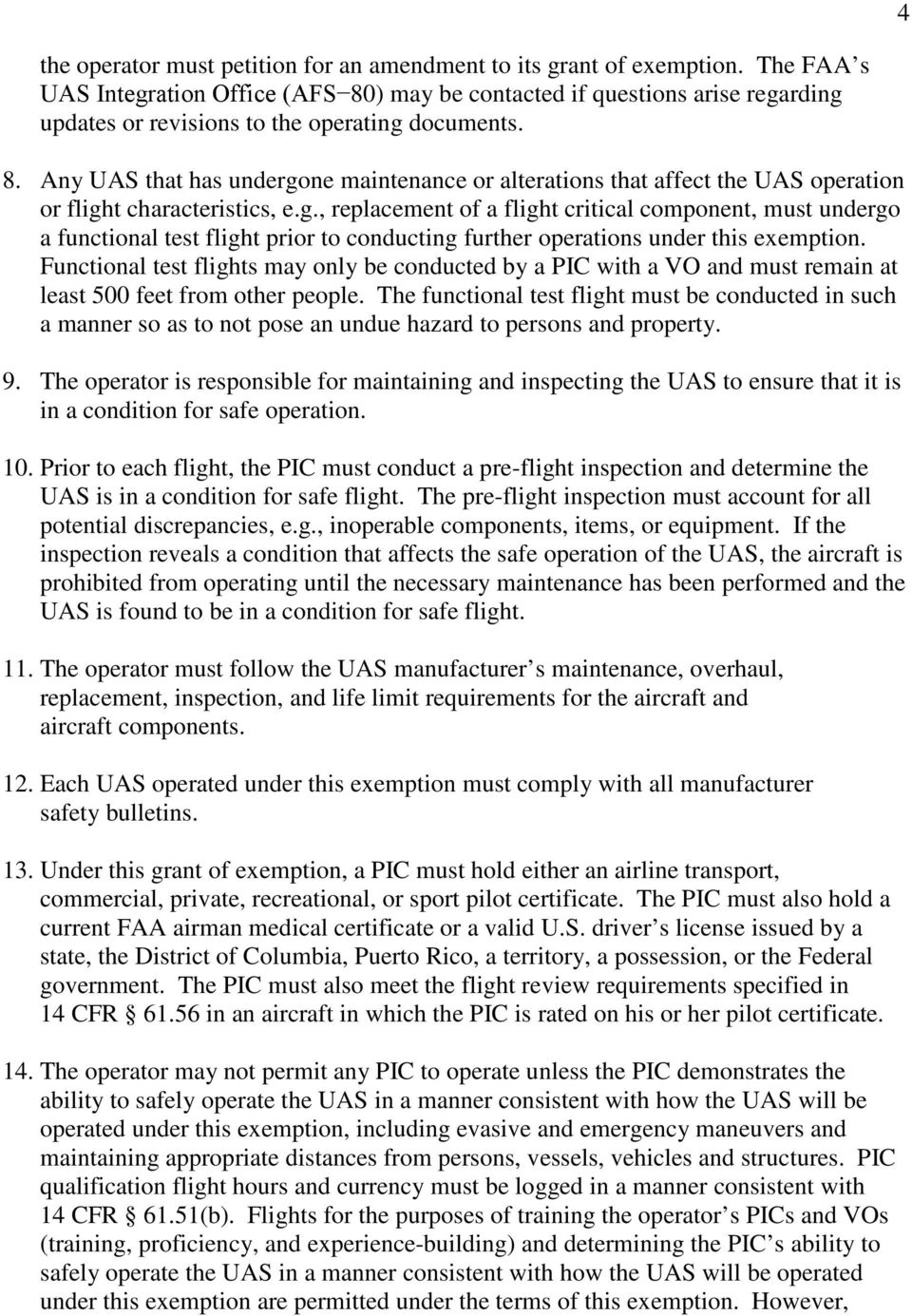 g., replacement of a flight critical component, must undergo a functional test flight prior to conducting further operations under this exemption.