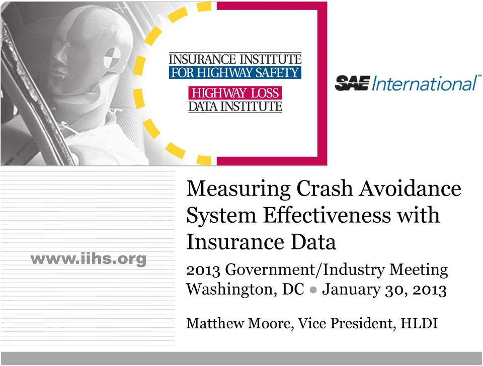 Effectiveness with Insurance Data 2013
